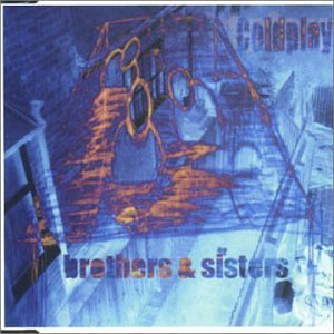 Coldplay Brother & Sisters Import Net