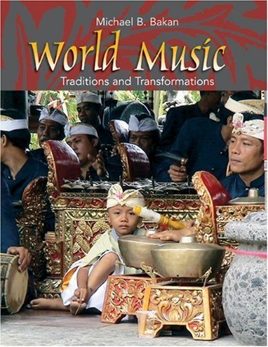 Michael B. Bakan World Music Traditions And Transformations
