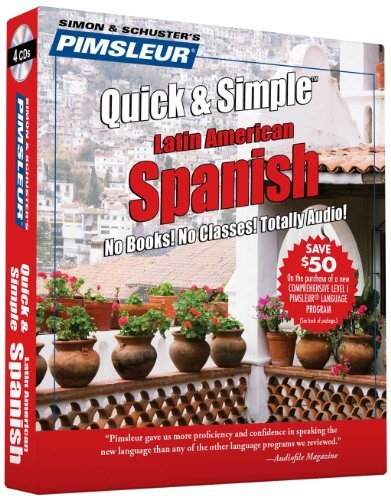 Pimsleur Quick & Simple Latin American Spanish Learn To Speak And Understand Latin American Span Abridged
