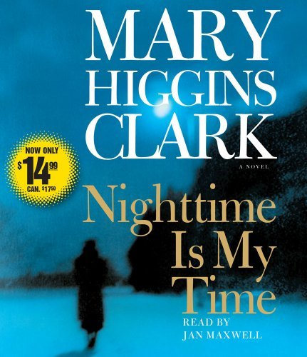 Mary Higgins Clark Nighttime Is My Time Abridged