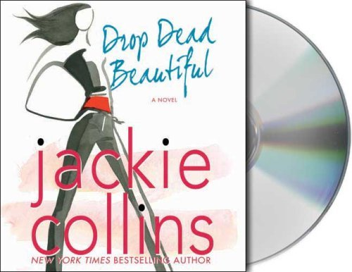 Jackie Collins Drop Dead Beautiful