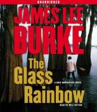 James Lee Burke Glass Rainbow The