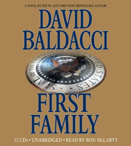David Baldacci First Family Abridged