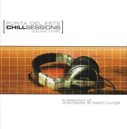 Chill Sessions Vol. 3 Punta Del Este Chill Se CD R Chill Sessions
