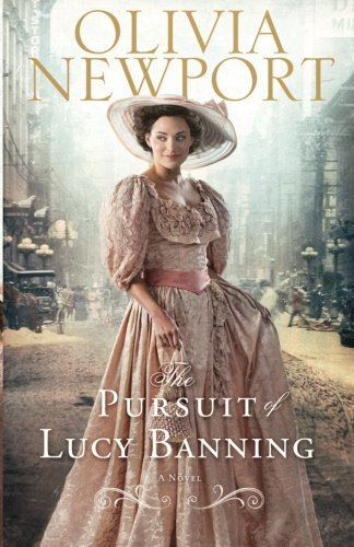 Olivia Newport The Pursuit Of Lucy Banning