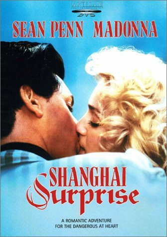 Shanghai Surprise Penn Madonna Freeman Griffiths Pg13