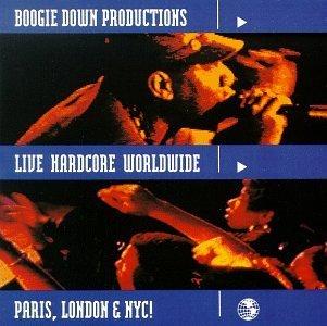Boogie Down Productions/Live Hardcore Worldwide@Explicit Version