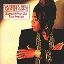 Vanessa Bell Armstrong Something On The Inside