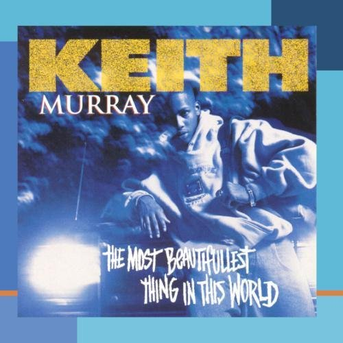 keith-murray-most-beautifullest-thing-in-th-this-item-is-made-on-demand-could-take-2-3-weeks-for-delivery