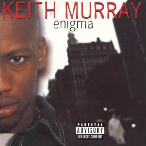 Keith Murray Enigma Explicit Version