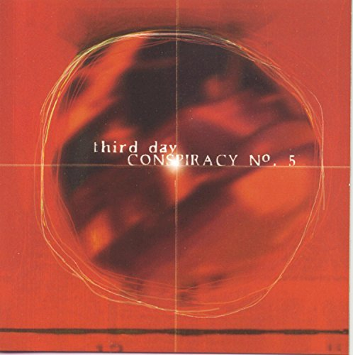 Third Day Conspiracy No. 5