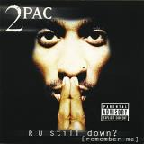 2pac R U Still Down? (remember Me?) Explicit Version 2 CD