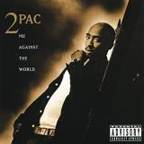 2pac Me Against The World Explicit Version