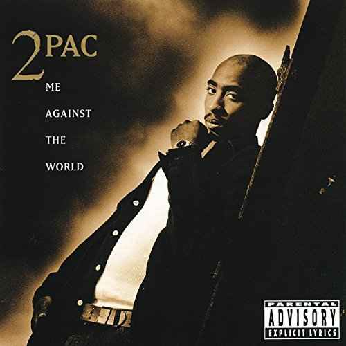 2pac/Me Against The World@Explicit Version