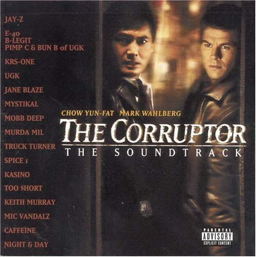 Corruptor Soundtrack Explicit Version Krs One Ugk Too Short Murray