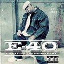 E 40 Loyalty & Betrayal Clean Version
