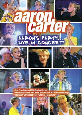 Aaron Carter Aaron's Party Live In Concert!