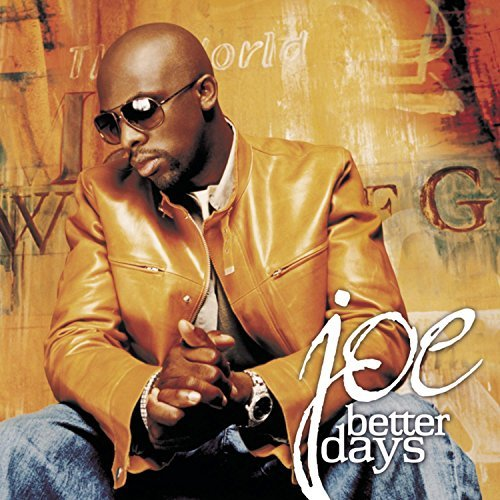 joe-better-days