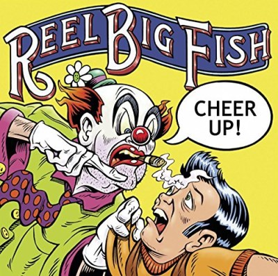 reel-big-fish-cheer-up