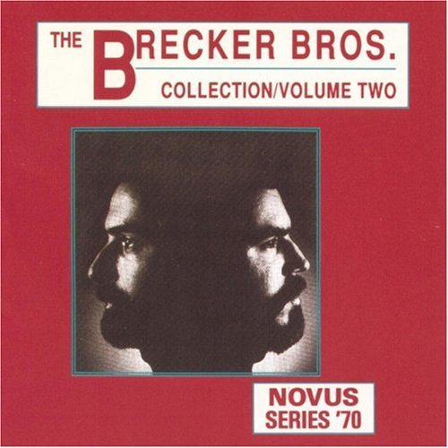 Brecker Brothers/Vol. 2-Collection