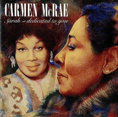 Carmen Mcrae Sarah Dedicated To You
