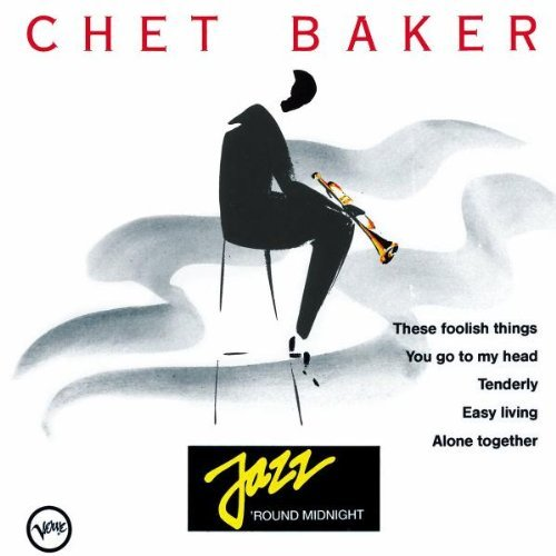 Chet Baker Jazz 'round Midnight