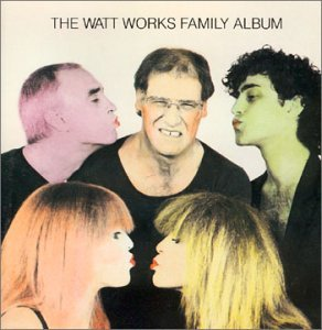 Watt Works Family Album Watt Works Family Album Bley Mantler Weisberg