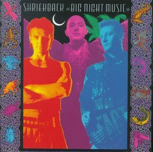 Shriekback Big Night Music