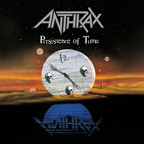 Anthrax/Persistence Of Time