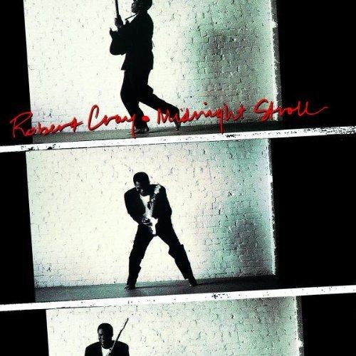 Robert Cray/Midnight Stroll