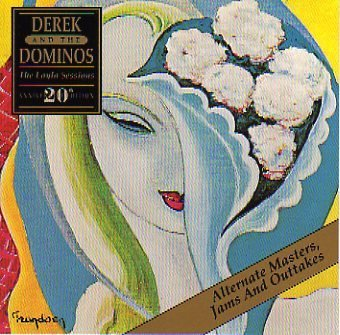Derek & The Dominos Layla Sessions 20th Anniversary Edition Alternate Masters Jams & Outtakes