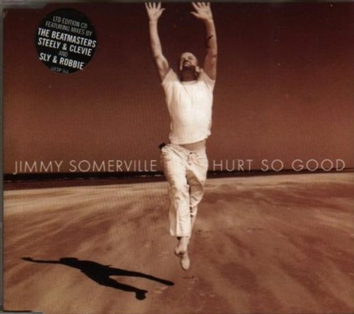 Jimmy Somerville Hurt So Good