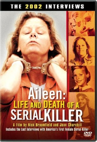 Aileen Life & Death Of A Seria Aileen Life & Death Of A Seria Clr Ws R