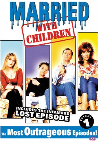Married With Children Vol. 1 Most Ourtageous Episode Clr Nr