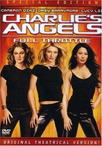 Charlie's Angels Full Throttle Barrymore Diaz Liu Mac Theroux Clr Pg13