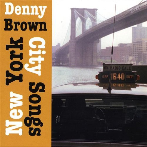 Denny Brown New York City Songs
