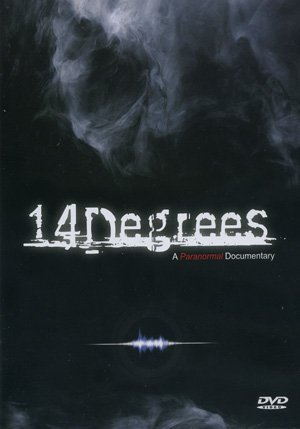 14 Degrees A Paranormal Docume 14 Degrees A Paranormal Docume Pg13