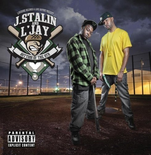 J. Stalin & L'jay Bottom Of The 9th Explicit Version