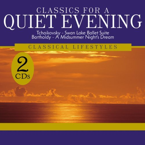 Classics For A Quiet Evening Classics For A Quiet Evening 2 CD Set