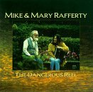 Mike & Mary Rafferty Dangerous Reel