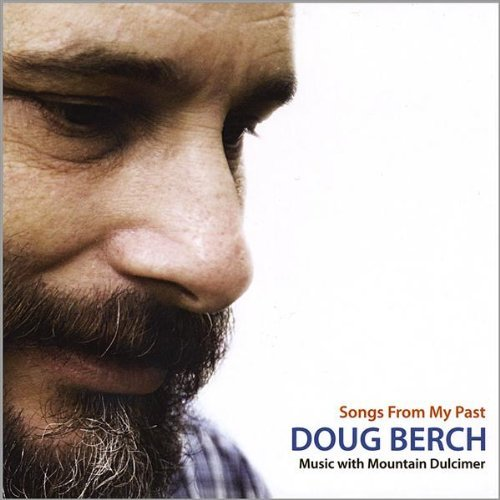 Doug Berch Songs From My Past Music With