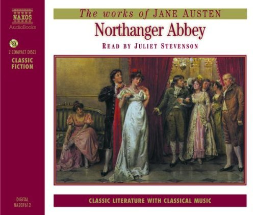 Jane Austen Northanger Abbey Read By Juliet Stevenson