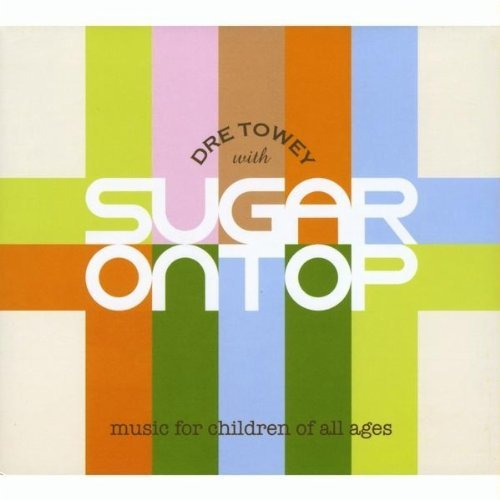 Dre Towey Sugar On Top
