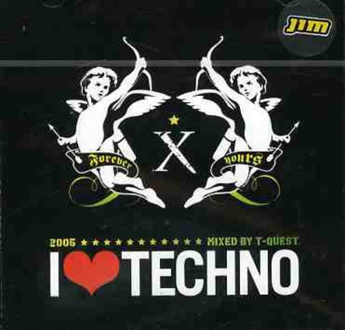 I Love Techno 2005 I Love Techno 2005 Import Eu Incl. Bonus Track