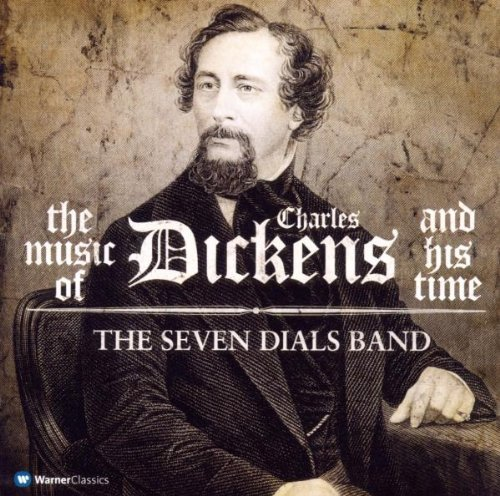 Charles Dickens Music Of Charles Dickens & His Seven Dials Band