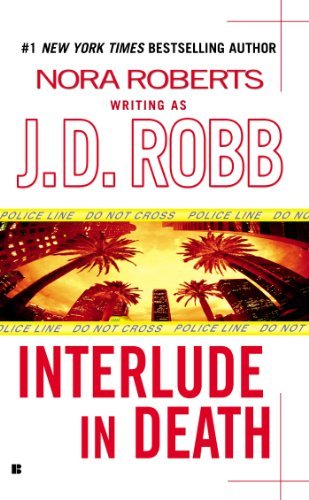 J. D. Robb Interlude In Death