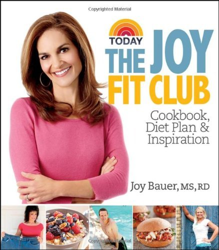 Joy Bauer Joy Fit Club Cookbook Diet Plan & Inspiration