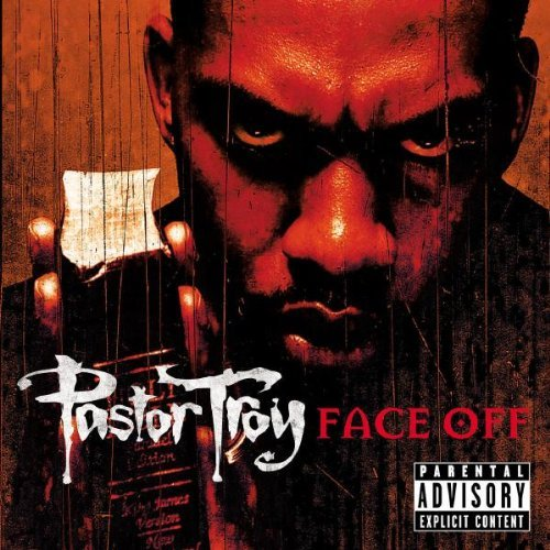 Pastor Troy Face Off Explicit Version