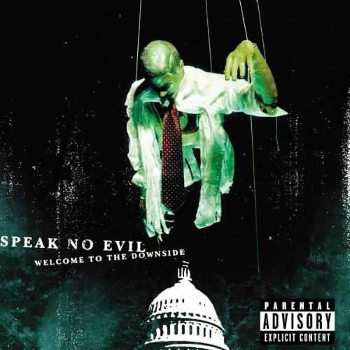 Speak No Evil Welcome To The Downside Explicit Version