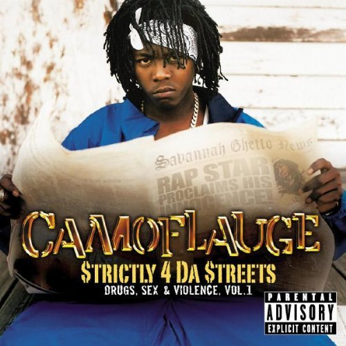Camoflauge Strictly 4 Da Streets Explicit Version